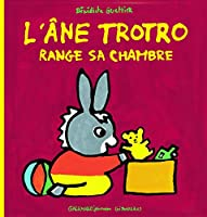 Troto et Zaza: L'ane Trotro range sa chambre