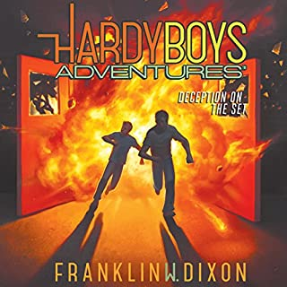 Deception on the Set     Hardy Boys Adventures, Book 8              Written by:                                                                                                                                 Franklin W. Dixon                               Narrated by:                                                                                                                                 Tim Gregory                      Length: 2 hrs and 41 mins     3 ratings     Overall 5.0
