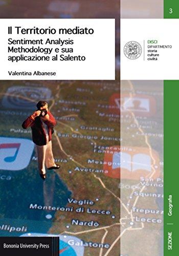 Il territorio mediato. Sentiment Analysis Methodology e sua applicazione al Salento