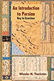 Introduction to Persian, Revised Fourth Edition, Key to Exercises - Wheeler M. Thackston