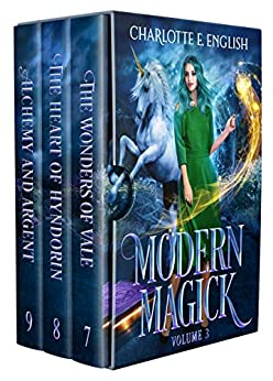 Modern Magick, Volume 3: Books 7-9 (Modern Magick Collected) by [Charlotte E. English]