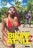 Bikini Atoll - Tome 02.2: 3 (Flesh & Bones)
