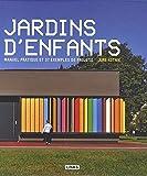 Jardins d'enfants - Manuel pratique et 37 exemples de projets.