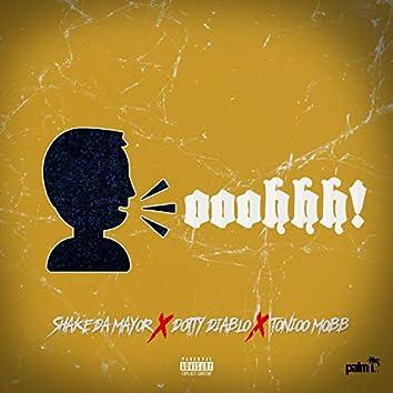 Ooohhh! (feat. Dotty Diablo & Tonioo Mobb)