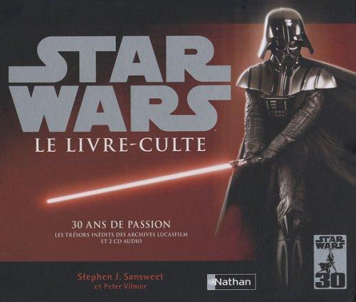 STAR WARS LE LIVRE CULTE