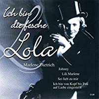 Ich Bin Die Fesche Lola
