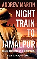 Night Train to Jamalpur (Jim Stringer Novels)