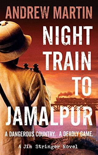 Night Train to Jamalpur (Jim Stringer Book 9) (English Edition)
