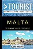 Greater Than a Tourist – Malta: 50 Travel Tips from a Local