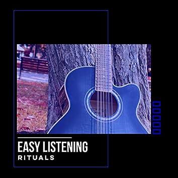 # Easy Listening Rituals