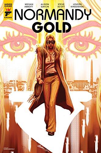 Normandy Gold #2 by [Megan Abbott, Alison Gaylin, Claudia Ianniciello, Steve Scott, Lovern Kindzierski]