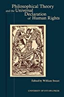 Philosophical Theory and the Universal Declaration of Human Rights (Actexpress)