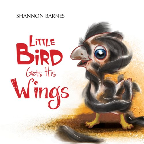 Little Bird Gets His Wings cover art