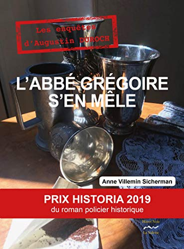 L'abbé Grégoire s'en mêle Prix Historia (Haret Noir)