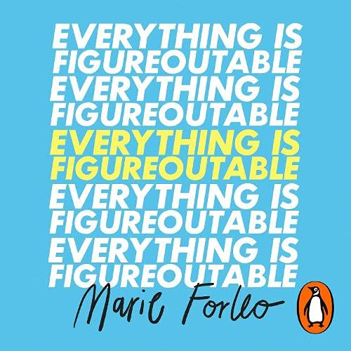 Everything is Figureoutable Audiobook By Marie Forleo cover art