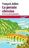 La pensée chinoise - En vis-à-vis de la philosophie