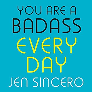 You Are a Badass Every Day     How to Keep Your Motivation Strong, Your Vibe High, and Your Quest for Transformation Unstoppable              By:                                                                                                                                 Jen Sincero                               Narrated by:                                                                                                                                 Jen Sincero                      Length: 1 hr and 38 mins     64 ratings     Overall 4.7