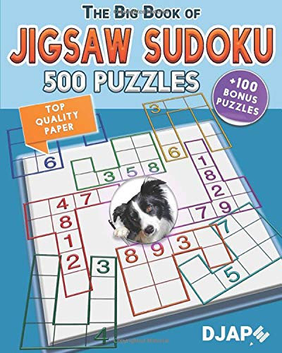 The Big Book of Jigsaw Sudoku: 500 puzzles