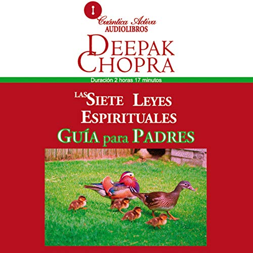 Las Siete Leyes Espirituales, Guía Para Padres [The Seven Spiritual Laws of Success for Parents] copertina