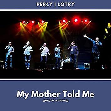 My Mother Told Me (Pouya aftabi Remix)