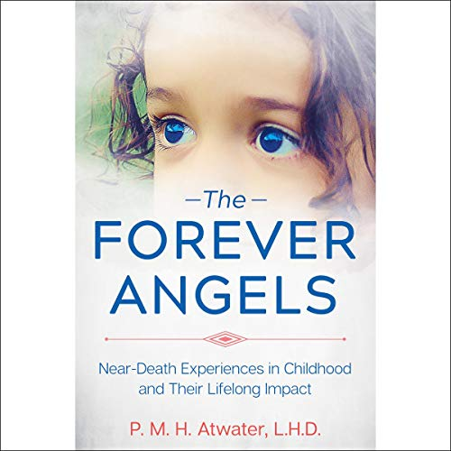 The Forever Angels Audiobook By P. M. H. Atwater LHD cover art