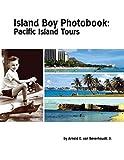 Island Boy Photobook: Pacific Island Tours [Idioma Inglés]