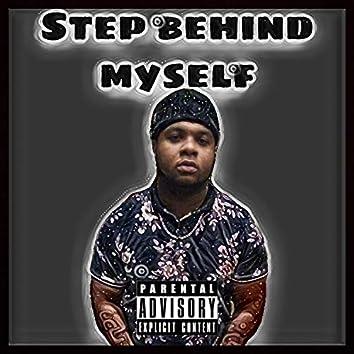 Step Behind Myself