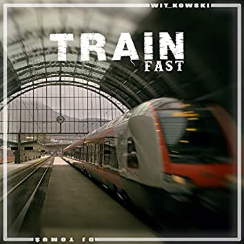 Train Fast