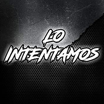 Lo Intentamos (Remix)