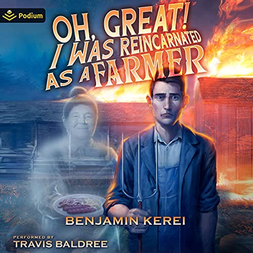Oh, Great! I Was Reincarnated as a Farmer cover art