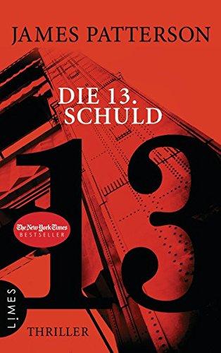 Die 13. Schuld: Thriller (Women's Murder Club, Band 13)