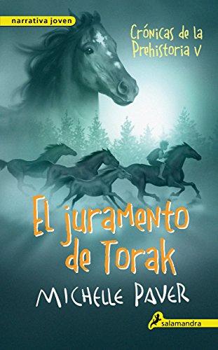 El juramento de Torak (Crónicas de la Prehistoria 5): Crónicas de la prehistoria V (Spanish Edition)