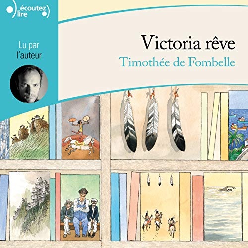 Victoria rêve audiobook cover art