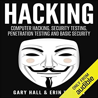 Hacking: Computer Hacking, Security Testing, Penetration Testing, and Basic Security audiobook cover art