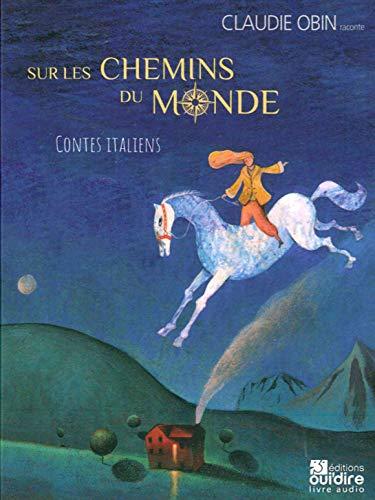 Sur les Chemins du Monde - Contes Italiens