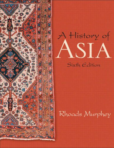 A History of Asia (6th Edition)
