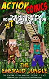 Action Comics: The Minecraft Adventures of Steve and Alex: The Emerald Jungle – Part 7 (The Emerald Jungle - Action Comics Minecraft Steve and Alex Adventures)