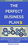 The Perfect Business Plan: Discover the perfect way of branding to grow your small business and become an influencer using Facebook, YouTube Instagram, ... for SEO and Marketing (English Edition)