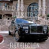 Audio Trap Luxury