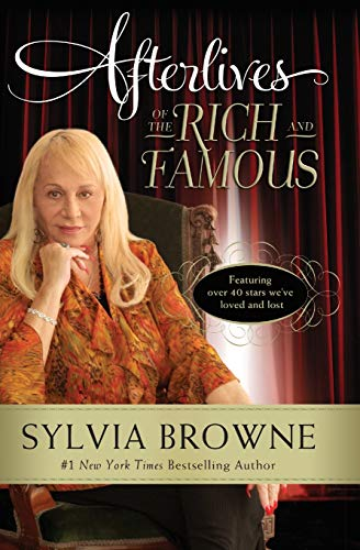 Compare Textbook Prices for Afterlives of the Rich and Famous Reprint Edition ISBN 9780061966804 by Browne, Sylvia