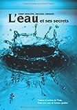 L'eau et ses secrets - Nature et action de l'eau, pour une eau de qualité de Josef Zerluth (18 mai 2006) Broché - 18/05/2006