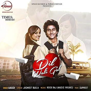 Dil Wali Gal - Single
