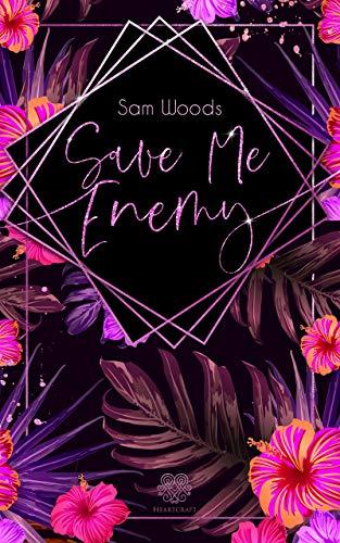 Save Me, Enemy (Dark Romance)