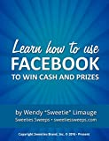 Learn How to Win Cash and Prizes on Facebook (Social Sweeping 101 1)