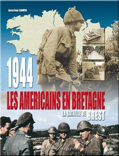1944, la libération de la Bretagne. : La bataille de Brest