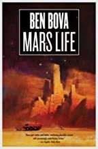 Mars Life (The Grand Tour) by Bova, Ben(August 5, 2008) Hardcover