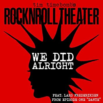 We Did Alright (feat. Lars Frederiksen) - Single