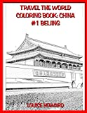 Travel the World Coloring book: China #1 Beijing