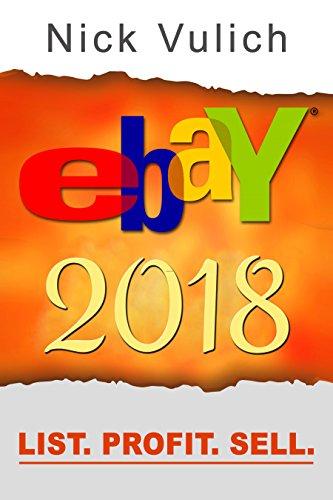 Amazon Com Ebay 2018 List Profit Sell Ebook Vulich Nick Kindle Store