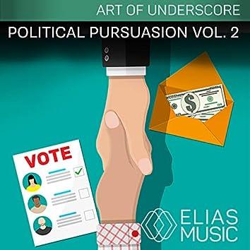Political Persuasion, Vol. 2
